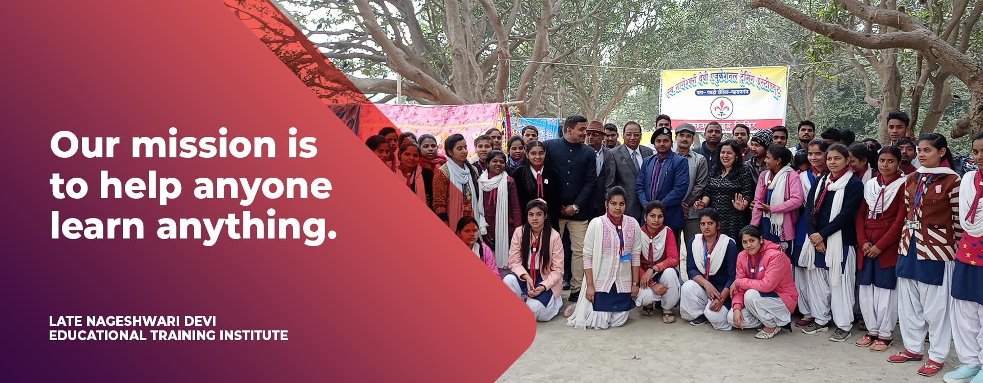 Late Nageshwari Devi Educational Training Institute